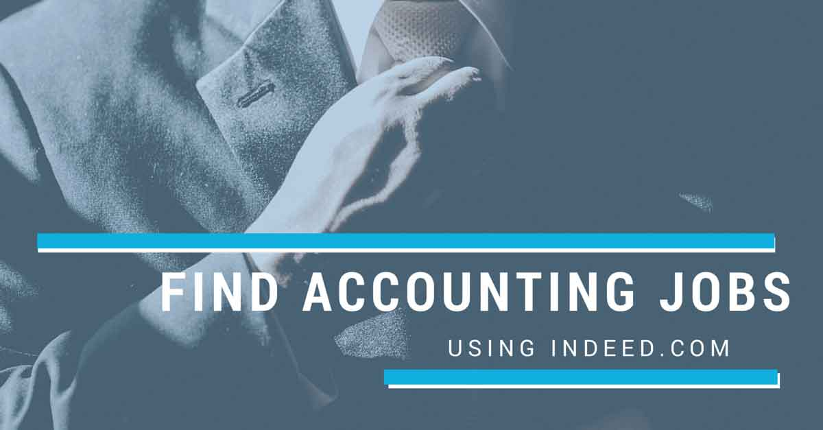 How to Find Accounting Jobs on Indeed.com