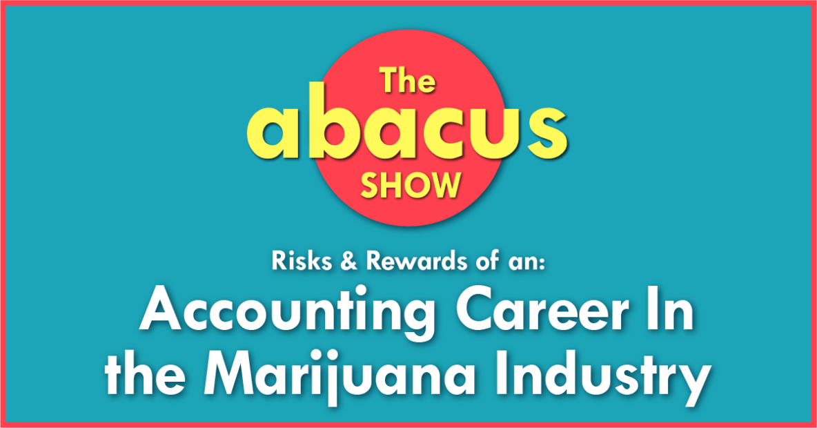 Accounting Careers In the Cannabis Industry