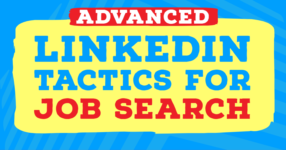 LinkedIn for job search advanced course