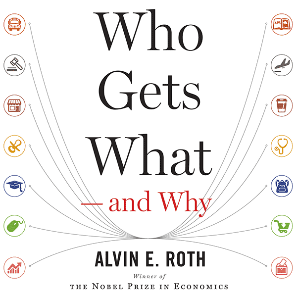 Who Gets What and Why Book